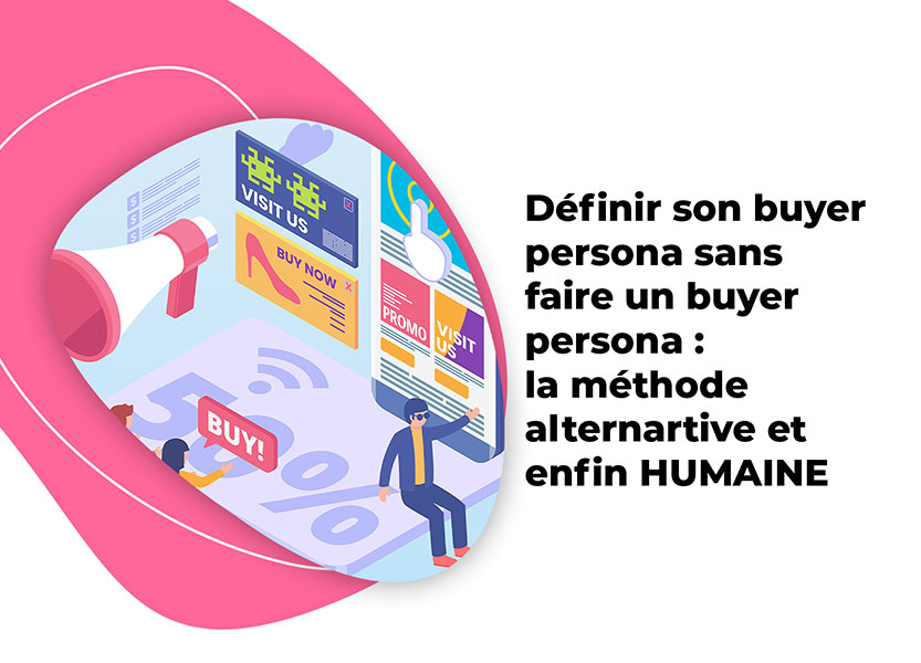 buyer persona la méthode alternative